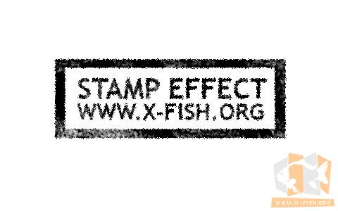stamp effect www.x-fish.org